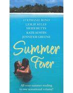 Summer Fever - BOND, S, - KELLY, L, - BETTS, H, - AUSTIN, K, - GREENE, J,