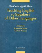 The Cambridge Guide to Teaching English to Speakers of Other Languages - CARTER, RONALD - NUNAN, DAVID