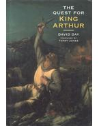 The Quest for King Arthur - Day, David