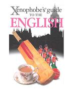 Xenophobe's Guide to the English - MIALL, ANTHONY - MILSTED, DAVID