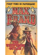 The Whispering Outlaw - Brand, Max