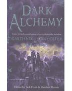 Dark Alchemy - NIX, GARTH – COLFER, EOIN – GAIMAN, NEIL