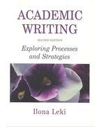 Academic Writing - Exploring Processes and Strategies - LEKI, ILONA