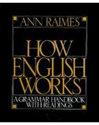 How English Works: A Grammar Handbook with Readings - RAIMES, ANNE