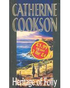 Heritage of Folly - Cookson, Catherine