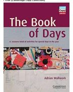 The Book of Days Teacher's Book: A Resource Book of Activities for Special Days in the Year - WALLWORK, ADRIAN