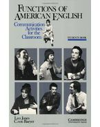 Functions of American English Student's Book: Communication Activities for the Classroom - JONES, LEO - BAEYER, C. von