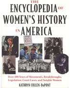 The Encyclopedia of Women's History in America - CULLEN-DuPONT, KATHRYN