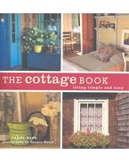 The Cottage Book - Living Simple and Easy - BASS, CAROL