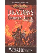 Dragons of the Dwarven Depths -  Tracy Hickman, Margaret Weis