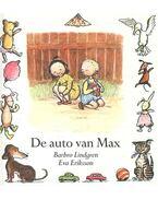 De auto van Max - LINDGREN, BARBRO - ERIKSSON, EVA