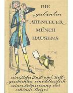 Die galanten Abenteuer Münchhausens - Seine LIebes-Lust- und Bettgeschichten einschliesslich seiner Lobpreisung des schönen Reizes - KUPSCH, JOACHIM