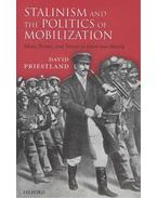 Stalinism and the Politics of Mobilization - Ideas, Power and Terror in Inter-war Russia - PRIESTLAND, DAVID