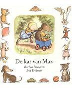 De kar van Max - LINDGREN, BARBRO - ERIKSSON, EVA