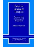Tasks for Language Teachers: A Resource Book for Training and Development (Cambridge Teacher Training and Development) - PARROTT, MARTIN