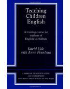 Teaching Children English: An Activity Based Training Course (Cambridge Teacher Training and Development) - VALE, DAVID