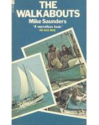 The Walkabouts - SAUNDERS, MIKE