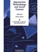 Appropriate Methodology and Social Context - HOLLIDAY, ADRIAN