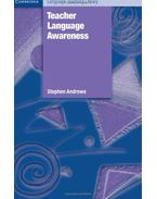 Teacher Language Awareness - ANDREWS, STEPHEN