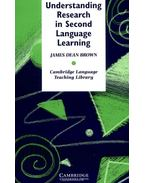 Understanding Research in Second Language Learning: A Teacher's Guide to Statistics and Research Design - BROWN, JAMES DEAN