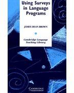 Using Surveys in Language Programs - BROWN, JAMES DEAN