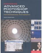 Mastering Advanced Photoshop Techniques for Professional Photography - CRAWFORD, MIKE