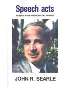 Speech Acts - An Essay in the Philosophy of Language - SEARLE, JOHN R.