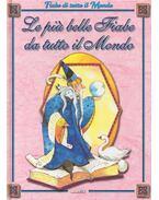 Le più belle fiabe da tutto il mondo - MARCHIORI, RITA