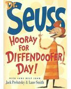 Hooray for Diffendoofer Day! - DR. SEUSS - PRELUTSKY, JACK - SMITH, LANE