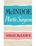 McIndoe: Plastic Surgeon - McLeave, Hugh