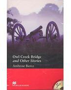 Owl Creek Bridge and Other Stories - CD - Level 4 - Pre-intermediate - Bierce, Ambrose