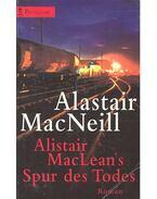 Alistair MacLean's Spur des Todes - MacNEILL, ALASTAIR