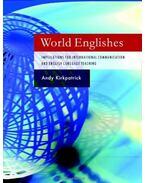 World Englishes: Implications for International Communication and English Language Teaching - KIRKPATRICK, ANDY