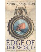 The Edge of the World - Anderson, Kevin J.