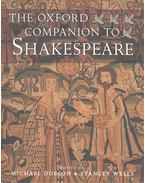 The Oxford Companion to Shakespeare - DOBSON, MICHAEL - WELLS, STANLEY