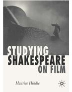 Studying Shakespeare on Film - HINDLE, MAURICE