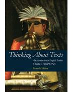 Thinking About Texts: An Introduction to English Studies - HOPKINS, CHRIS