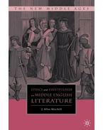 Ethics and Eventfulness in Middle English Literature - MITCHELL, JOHN ALLAN