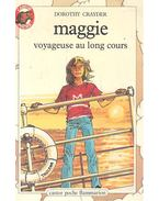 Maggie, voyageuse au long cours - CRAYDER, DOROTHY