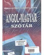 Angol - Magyar; Magyar - Angol Szótár - VARGA, GYÖRGY - LÁZÁR, A. PÉTER
