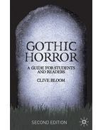 Gothic Horror: A Guide for Students and Readers - BLOOM, CLIVE