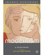 Modernism: A Sourcebook - MATTHEVS, STEVEN