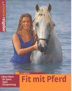 Fit mit Pferd - Neu Ideen für Sport, Spiel, Entspannung - MERKLIN, LILY