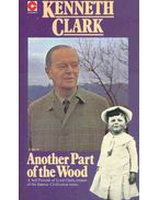 Another Part of the Wood - Clark, Kenneth