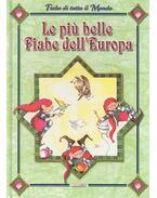 Le più belle fiabe dell'Europa - MARCHIORI, RITA