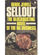 Sellout - The Blockbusting Novel of the Oil Business - JEWELL, DEREK