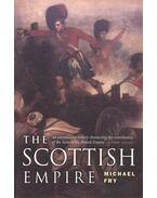The Scottish Empire - FRY, MICHAEL