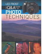 The Q&A Guide to Photo Techniques - FROST, LEE