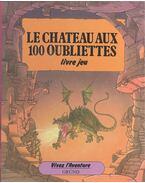 Le Château aux 100 oubliettes - BURSTON, PATRICK - GRAHAM, ALASTAIR