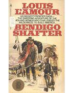 Bendigo Shafter - L'Amour, Louis